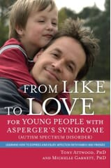 From Like to Love for Young People With Asperger's Syndrome Book
